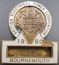 A Vintage Enamel Pin Badge 'British Electrical Power Convention' With Name Slot