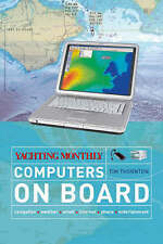 """Yachting Monthly""'s Computers on Board (Yachting Monthly),Thornton, Tim,New Boo"