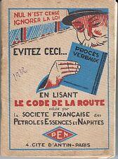 CODE DE LA ROUTE ANNEES 20 EDITE PAR SOCIETE FRANCAISE PETROLES ESSENCES NAPHTES