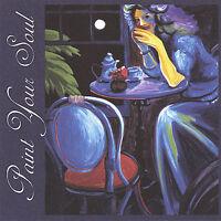 JILL MATTSON - Paint Your Soul - CD - **BRAND NEW/STILL SEALED**