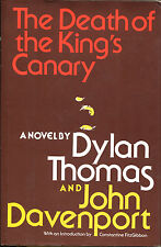 The Death of the King's Canary-Dylan Thomas & John Davenport-1st Ed./DJ-1977