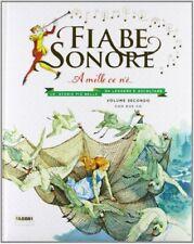 Fabbri Fiabe Sonore. a Mille CE N'è... le storie Più Belle da leggere e