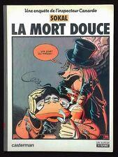 SOKAL ~ CANARDO, LA MORT DOUCE ~ CASTERMAN 1983 ~ 1ère EDITION DEDICACE & DESSIN