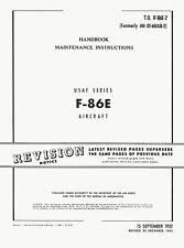 NORTH AMERICAN F-86E SABRE - HANDBOOK MAINTENANCE INSTRUCTIONS - T.O. 1F-86E-2