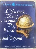 A Musical Tour Around The World and Beyond 8 Track Music Cassette Tape TBB-94251