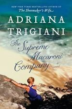 The Supreme Macaroni Company by Adriana Trigiani (2013, Hardcover)