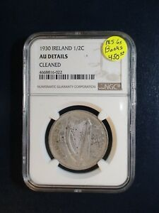 1930 Ireland HALF CROWN NGC AU SILVER 1/2C Coin PRICED TO SELL QUICKLY!!