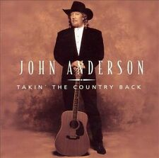 Takin' the Country Back by John Anderson (CD, Oct-2003, Mercury)