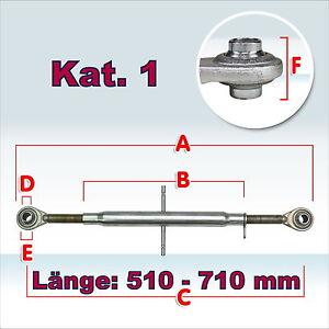 Oberlenker Kat 1 Länge 510-710 mm 30x3mm Hülsenlänge 400mm Traktor Anbau NEU