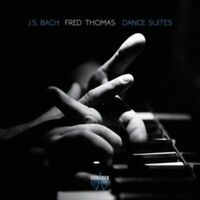 Thomas Fred - Bach: Danza Suites Nuovo CD