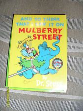 DR SEUSS-AND TO THINK THAT I SAW IT ON MULBERRY STREET BY DR SEUSS