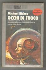 Michael Bishop OCCHI DI FUOCO Editrice Nord 1987 Cosmo Serie Argento