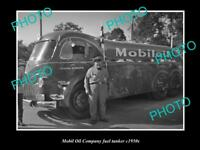 OLD 8x6 HISTORICAL PHOTO OF MOBIL OIL COMPANY FUEL TANKER c1950s