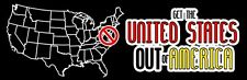 BUY 1 GET 1 FREE  Get The United States Out Of America Bumper Stickers