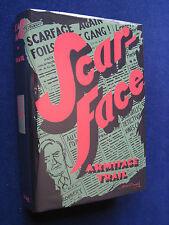 SCARFACE by ARMITAGE TRAIL - BRIAN DE PALMA, OLIVER STONE, AL PACINO Film 1st Ed