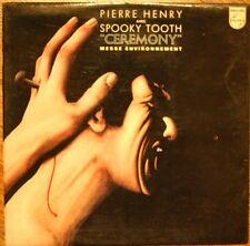 33T LP PIERRE HENRY avec SPOOKY TOOTH Ceremony / Psyche / Musique concrète