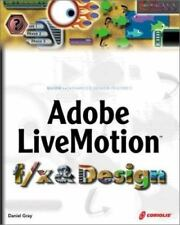 Adobe LiveMotion f/x and Design