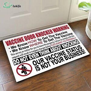 Vaccine door knocker warning doormat