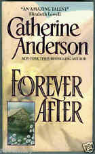 Catherine Anderson FOREVER AFTER Contemporary Western ~ Oregon Romance (1998 1st
