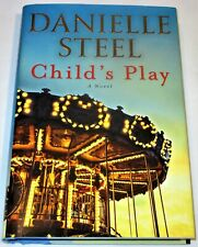 Child's Play : A Novel by Danielle Steel (2019, Hardcover)