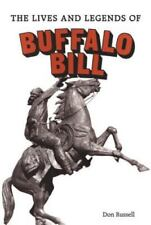 The Lives and Legends of Buffalo Bill by Donald B. Russell (1979, Paperback)
