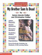 Literature Guide: My Brother Sam is Dead (Grades 4-8)