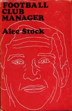 Football Club Manager by Alec Stock (hardback)