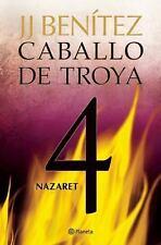 Nazaret. Caballo de Troya 4 (Spanish Edition), Benítez, Juan José, Good Book