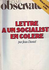 Le Nouvel Observateur 661 Lettre À Un Socialiste En Colère