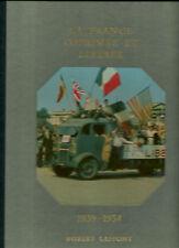 LA FRANCE OPPRIMEE ET LIBEREE - 1939 - 1954  - ANDRE CASTELOT et ALAIN DECAUX