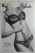 Calendrier AUBADE 2015 NEUF lingerie photo sexy pin up érotisme calendar