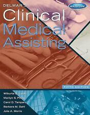 Delmar's Clinical Medical Assisting by Wilburta Q. Lindh, Barbara M. Dahl,...