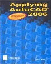 Applying AutoCAD 2006, Student Edition
