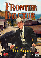 Frontier Doctor - Starring Rex Allen