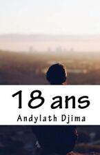 18 Ans by Andylath Djima (2016, Paperback)