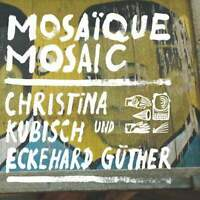 Christina Kubisch und Eckehard Güther Mosaïque Mosaic CD Gruenrekorder 2013 NEW