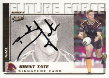 2002 NRL CHALLENGE FUTURE FORCE SIGNATURE CARD - FF22 BRENT TATE BRONCOS
