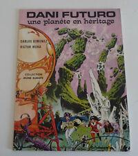 Ed. DARGAUD  COLL. JEUNE EUROPE  DANI FUTURO Une planète en héritage