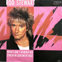 """Rod Stewart 7"""" What Am I Gonna Do (I'm So In Love With You) - Germany (VG+/EX)"""