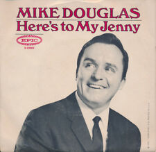 MIKE DOUGLAS Here's To My Jenny / While We're Young 45 NM (TV personality)
