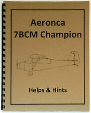 Aeronca 7BCM Champion Helps and Hints Collection Manual (Reprint)