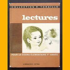 LECTURES POUR LE COURS ÉLÉMENTAIRE 1ère ANNÉE Simonne Baudoin Lucile Butel 1969