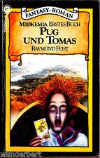 "Raymond Feist "" Midkemia - Erstes Buch - PUG und TOMAS "" (1984) - tb"