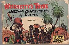 WITCHETTY'S TRIBE : ABORIGINAL CARTOON FUN NO. 5 - JOLLIFFE Australia aborigines