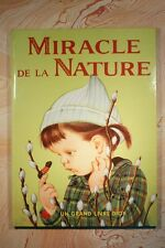 MIRACLE DE LA NATURE (73JW) J.WASTON 1959 EDITION DES DEUX COQS D OR