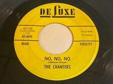 Doo Wop R&B - The Chanters: No, No, No / I Make This Pledge (To You) 45