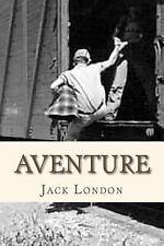 Aventure by Jack London (2016, Paperback)