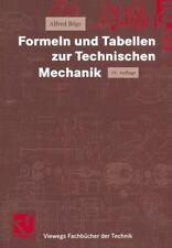 Formeln und Tabellen zur Technischen Mechanik - Alfred Böge