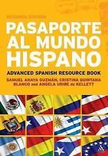 Pasaporte al Mundo Hispano: Segunda Edicion: Advanced Spanish Resource Book, Ver
