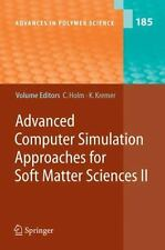 Advances in Polymer Science: Advanced Computer Simulation Approaches for Soft...